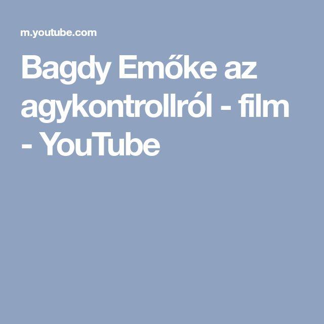 Bagdy Emőke az agykontrollról - film - YouTube