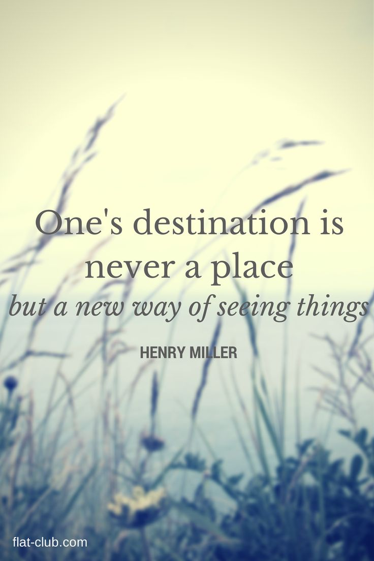 One's destination is never a place, but a new way of seeing things. #travel
