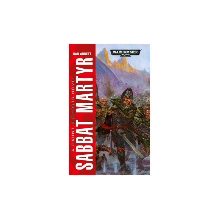 Sabbat Martyr (Paperback) (Dan Abnett)