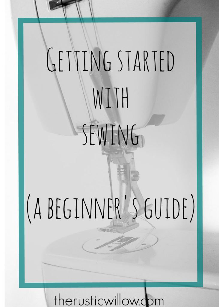 A beginner's guide to sewing | therusticwillow.com