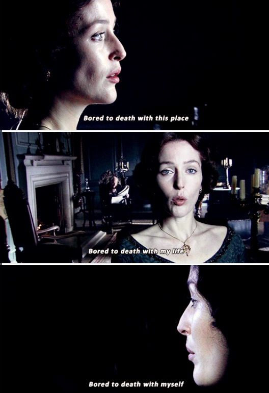Bleak House . Never. Ever. Complain of boredom, Lady Dedlock. :P