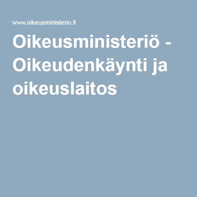 Oikeusministeriö - Oikeudenkäynti ja oikeuslaitos