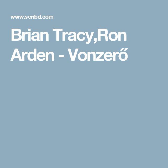 Brian Tracy,Ron Arden - Vonzerő