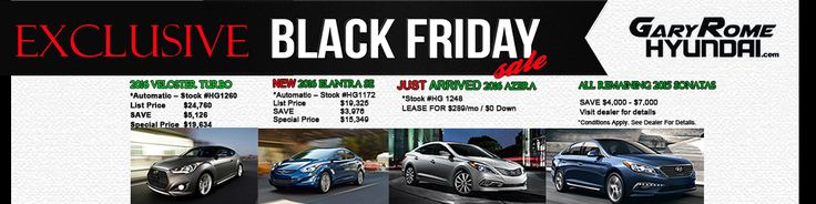 #BlackFriday #Deals from Gary Rome Hyundai. Click To Get Yours Today.