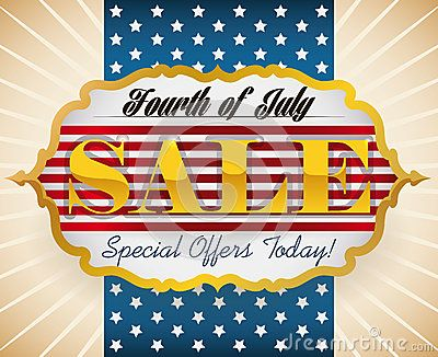 Special sales for American Independence Day celebration.