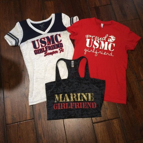 Marine Girlfriend Shirt Lot USMC. Marine Girlfriend. 3 shirt lot. All fitted in like new condition. Well taken care of. All worn one time each. Red is a small. Tank is a small and white is a medium. All can for both small and medium. Individual listings already posted and available as well. Tops