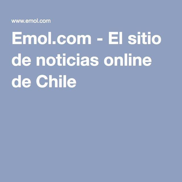 Emol.com - El sitio de noticias online de Chile