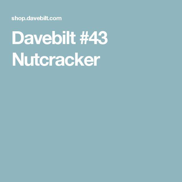 Davebilt #43 Nutcracker