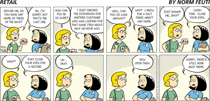 September 6, 2009 | Retail Comic the magical wonderland that is the 'back room'.
