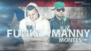 Mix Funky & Manny Montes (2016) - YouTube