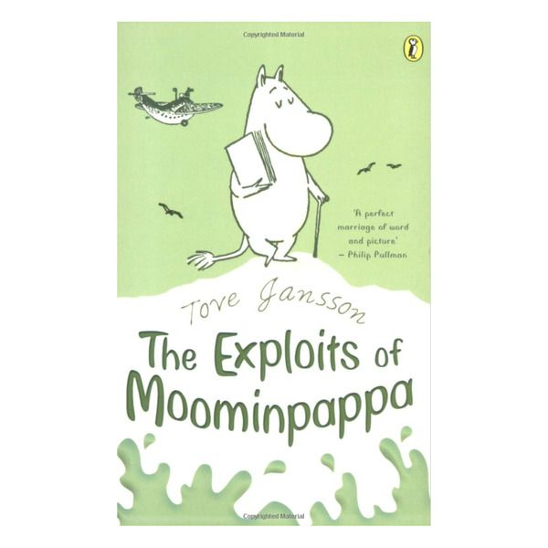 Exploits of Moominpappa (Paperback)  Before he had a family, Moominpappa led a life of adventure and intrigue. But he' has never told his story until now. He has a bad cold, and it's the perfect time to reminisce about his youthful endeavours and to ponder the experiences which have made him the remarkable Moomin he is.