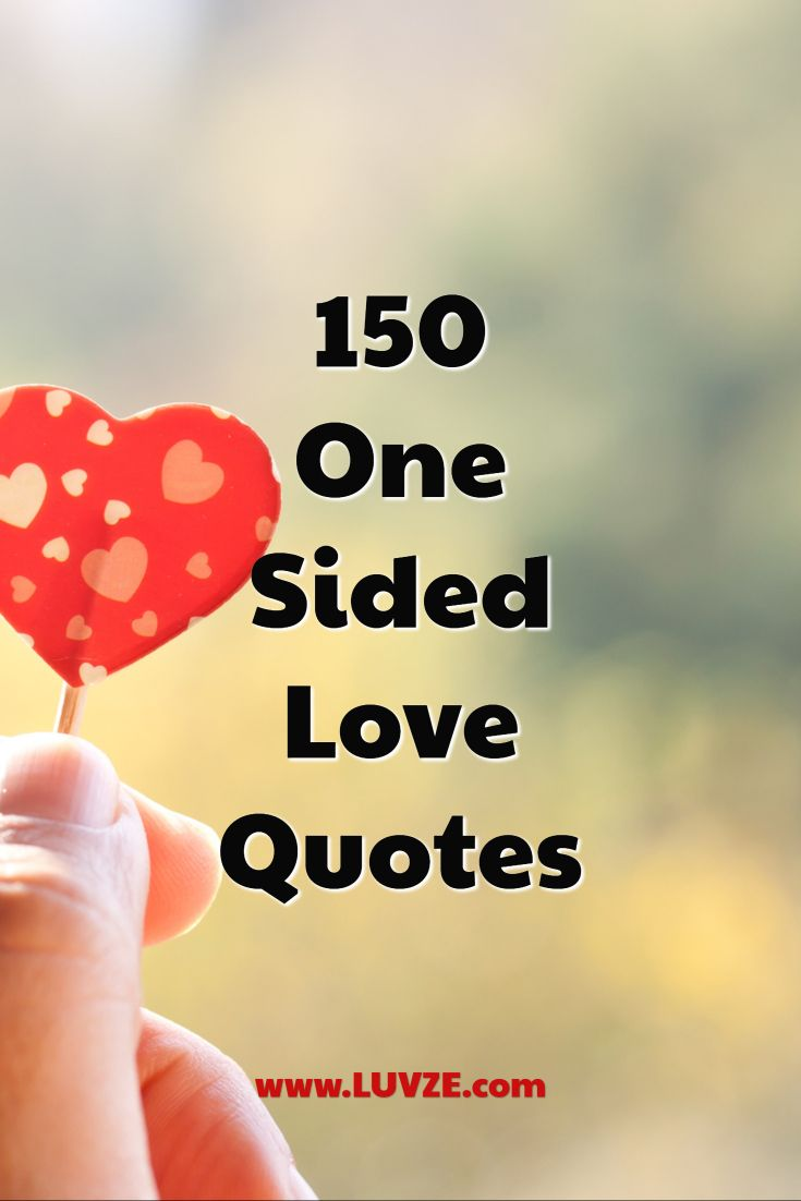 6 One Sided Love Quotes, Sayings & Messages  One sided love