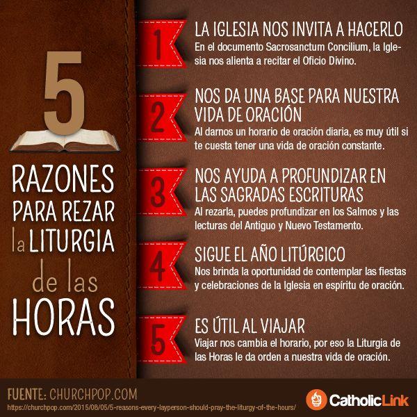 Infografía: 5 razones para rezar la Liturgia de las Horas   Fuente:https://churchpop.com/2015/08/05/5-reasons-every-layperson-should-pray-the-liturgy-of-the-hours/