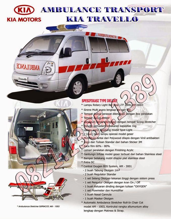 Spesifikasi Mobil Ambulance Kia Travello Ambulance Kia Suzuki Carry