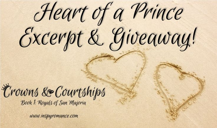 Coming Soon! #Excerpt & # Giveaway - HEART OF A PRINCE