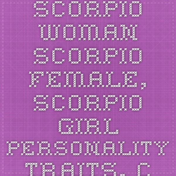 Scorpio Woman - Scorpio Female, Scorpio Girl Personality Traits, Characteristics Profile of Scorpio Women