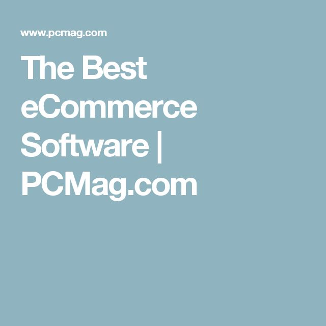 The Best eCommerce Software | PCMag.com