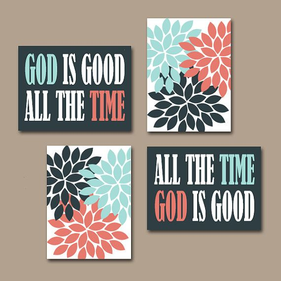GOD is Good All The Time Wall Art CANVAS or Prints Religious Quote Home Flower Burst Floral Coral Aqua Navy Art Set of 4 Choose Colors