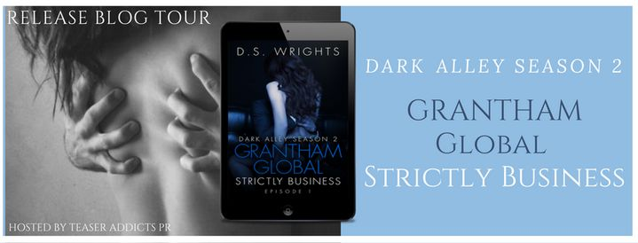 .. NEW RELEASE With Review Option Available! ..  Dont Miss This Sexy Release Get Yours Today And Enter The Dark Alley.  Its FINALLY HERE the moment we have all waiting for. Dark Alley Season 2 Grantham Global Strictly Business EPISODE 1 Is LIVE.  Series: