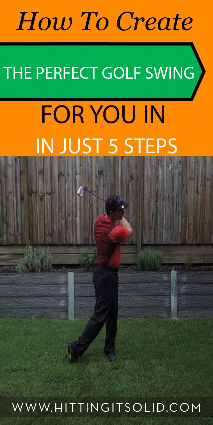 Discover how to create the perfect golf swing for you in