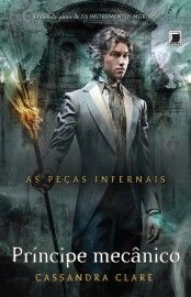 Download Príncipe Mecânico -  As Peças Infernais - Vol 2 - Cassandra Clare em ePUB mobi e PDF