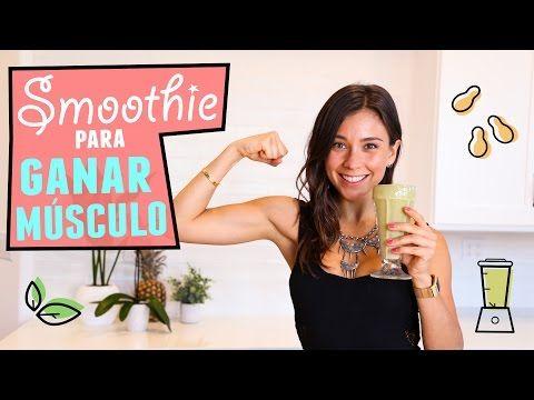 Licuados y batidos para aumentar masa muscular rapidamente: Simply powerful smoothie! - YouTube
