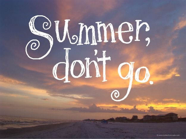 Summer Quotes: Summer, I Am And Sister