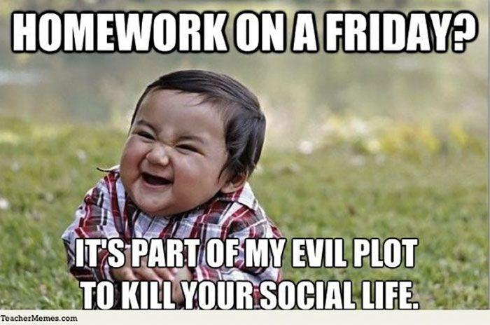 Funny Teachers Memes Funny Friday Memes Friday Meme Funny Memes Images