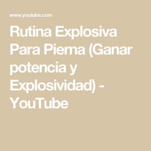 Rutina Explosiva Para Pierna (Ganar potencia y Explosividad) - YouTube