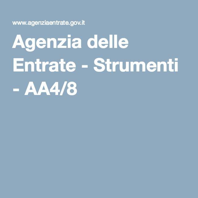 Agenzia delle Entrate - Strumenti - AA4/8