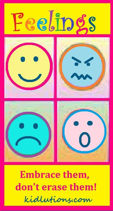 Feelings: Don't Erase Them, Embrace Them.