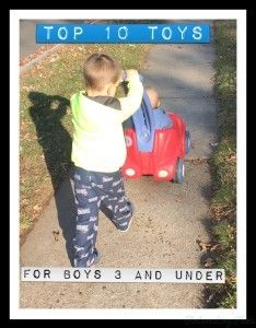 Top 10 Toys For Boys (3 and under)