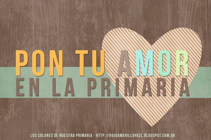 Pon tu Amor en la Primaria | 7 Pasos para una Primaria llena de Amor
