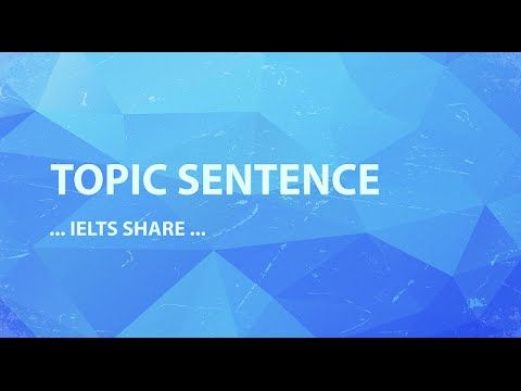 How to Write a Topic Sentence - YouTube