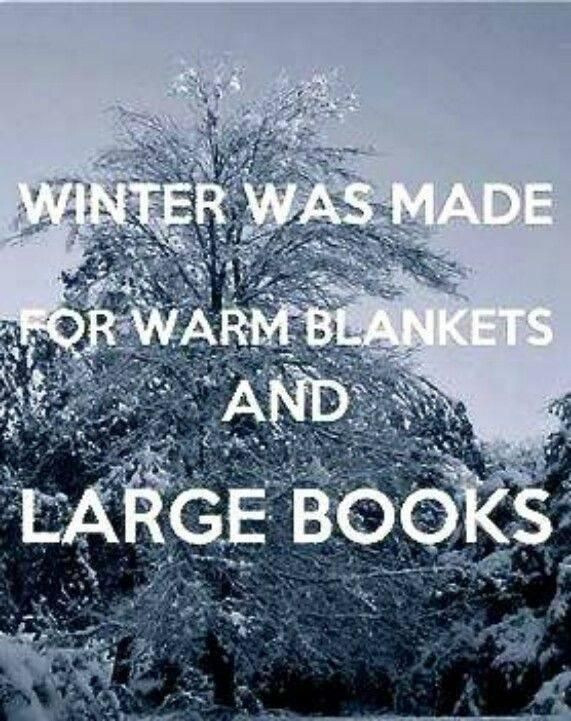 Winter Was Made for Warm Blankets and Large Books <3 #WinterWonderland: