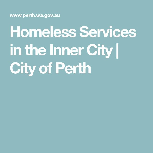 Homeless Services in the Inner City | City of Perth