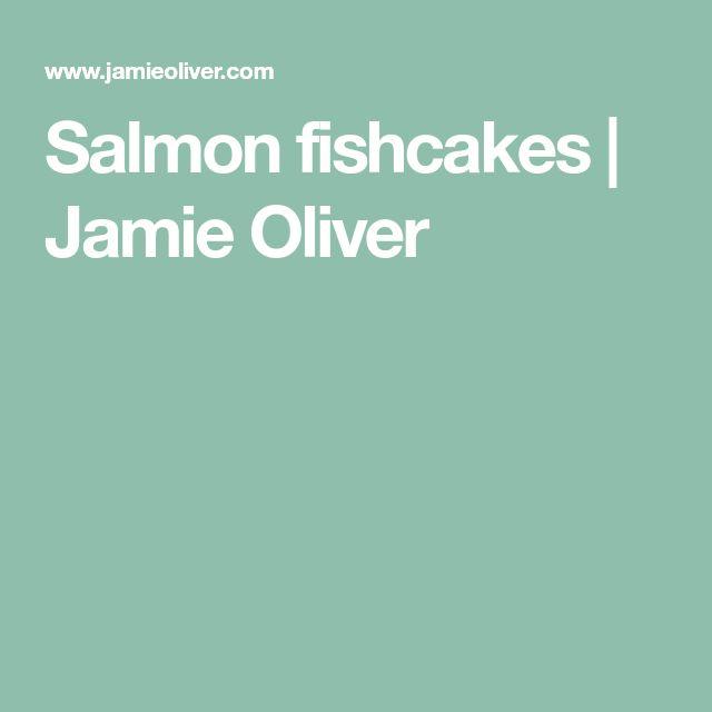 Salmon fishcakes | Jamie Oliver