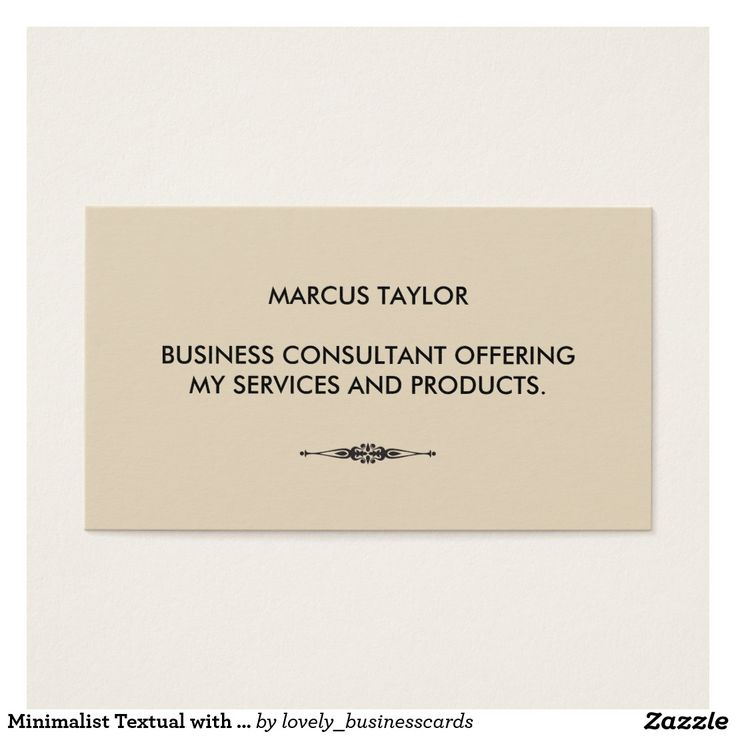 Minimalist Textual with Embellished Element Business Card #minimalist #consultant #marketer #typography #fancyelement #boutiqueshop #textinformation #technology #graphicdesigner #computerrepair #professional #element #textual #embellished #small #lawyer #teacher #writer #blackandwhite #accountant #banker #ornate #fancy #textdesign #fonts #sales #socialmedia #etsyshop #onlineseller #artsandcrafts #sophisticated #networking #socialnetworking #beautysalon #beige #technical #architect…