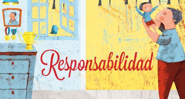 Uno de mis valores gobernantes es la responsabilidad, porque me gusta cumplir y hacerme cargo d.e las cosas