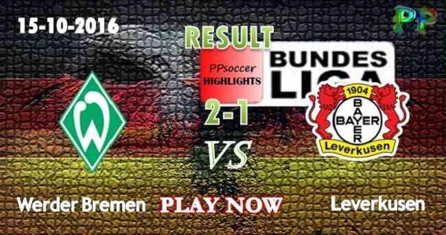 SV Werder Bremen 2 - 1 Bayer Leverkusen 15.10.2016 HIGHLIGHTS