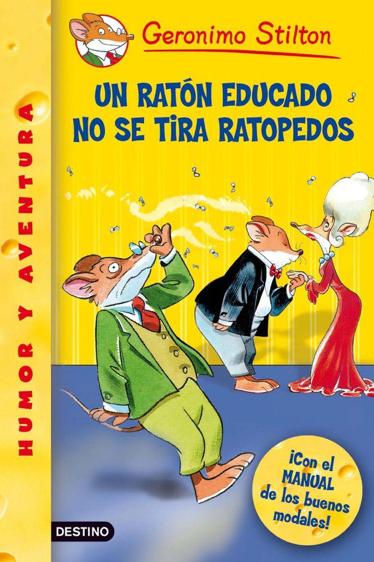 Un ratón educado no se tira ratopedos. Geronimo Stilton