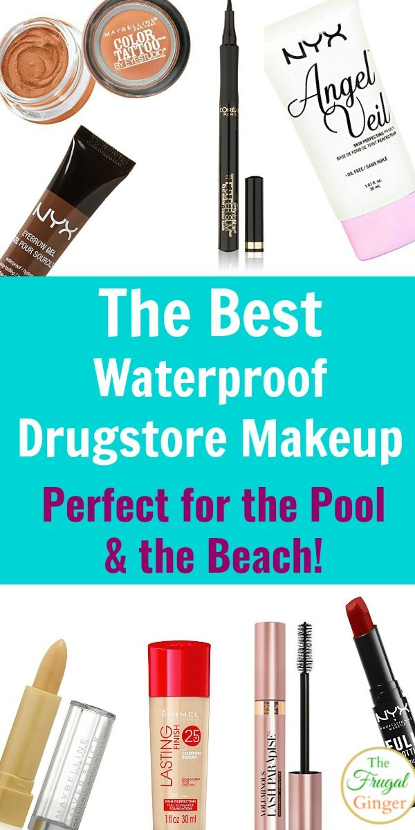 The Best Waterproof Drugstore Makeup For The Pool And The Beach Beach Makeup Waterproof Makeup Best Waterproof Makeup