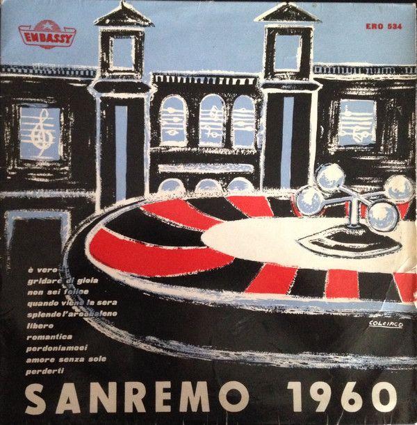 Aldo Pagani E Il Suo Complesso*, Angela Denia, Complesso I Nobili*, Rino Fabbri, Franco Pignataro - Sanremo 1960 (Vinyl, LP) at Discogs