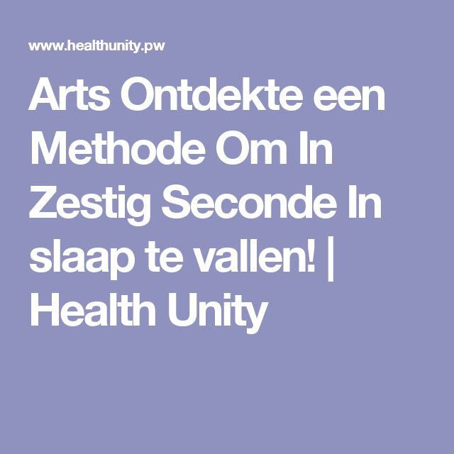 Arts Ontdekte een Methode Om In Zestig Seconde In slaap te vallen! | Health Unity