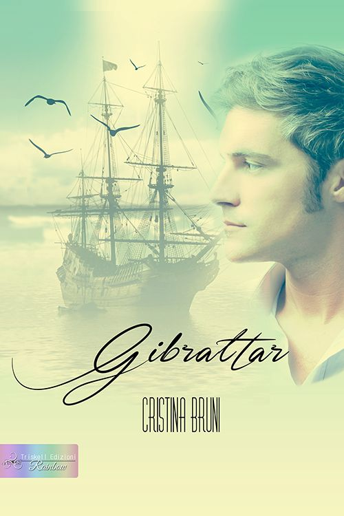 Gibraltar - Cristina Bruni  http://www.triskelledizioni.it/prodotto/gibraltar-cristina-bruni/