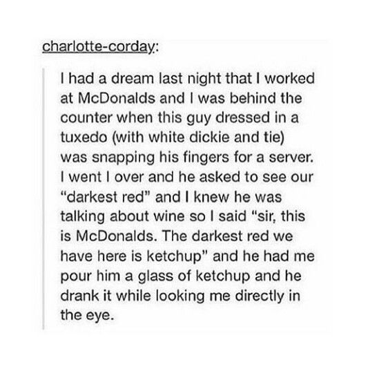 """This sounds like something a drunk person would do, like one of those """"I wasn't THAT drunk"""" stories"""