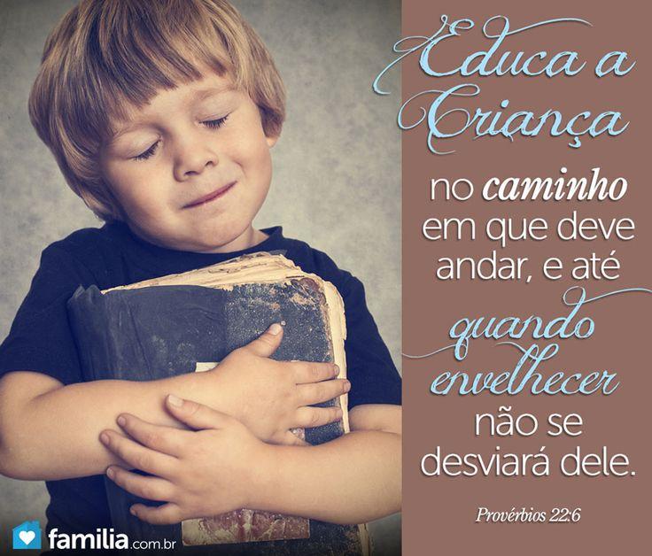 Se educarmos devidamente as crianças... não será necessário castigar os adultos.!...