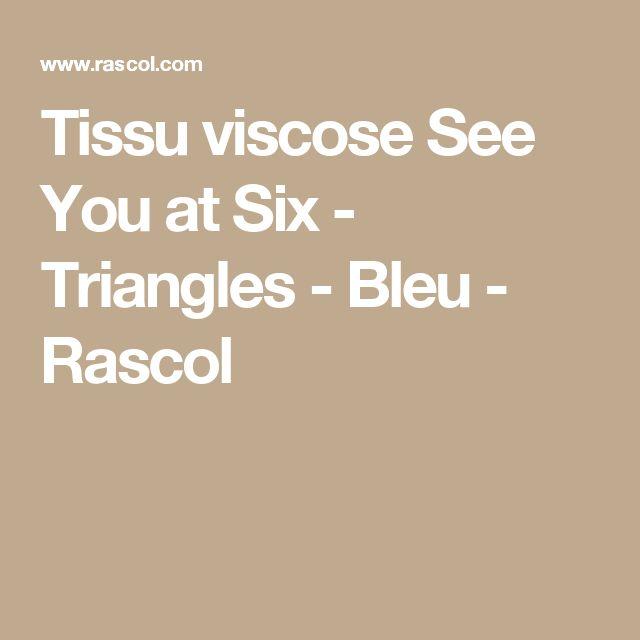 Tissu viscose See You at Six - Triangles - Bleu - Rascol