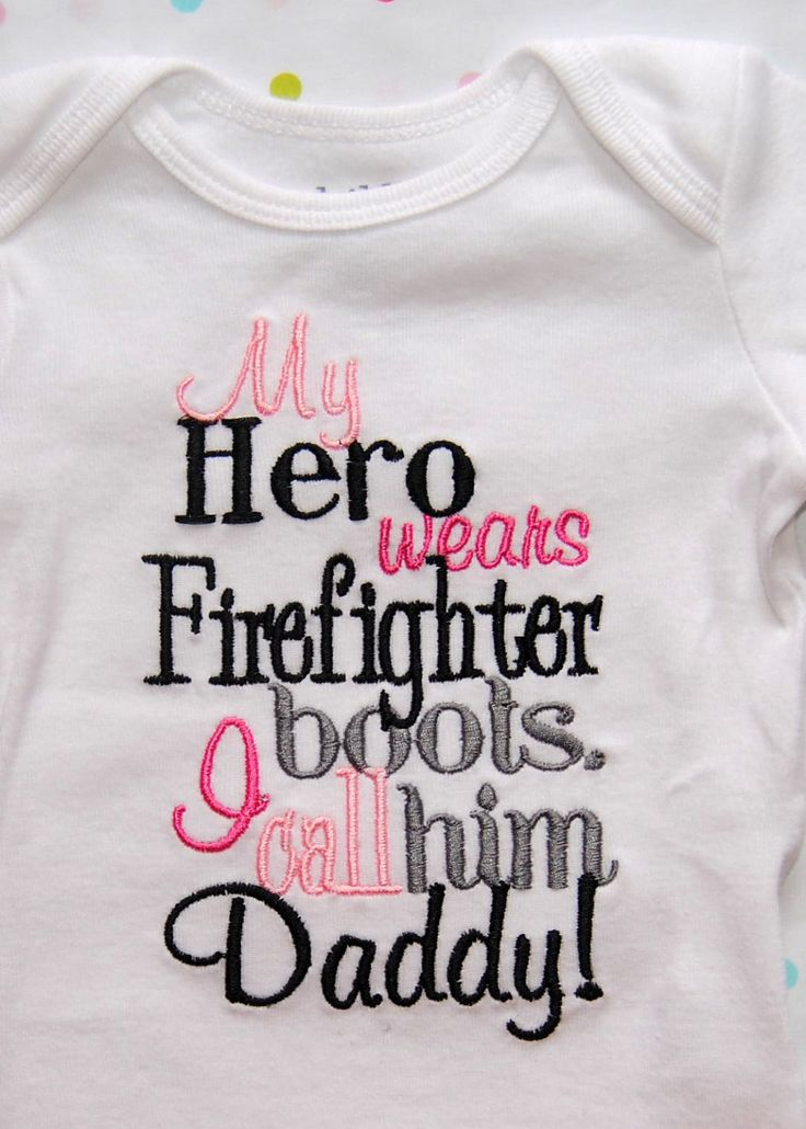 @Rebekah Gutierrez, you need this someday!   My Hero Wears Firefighter boots I Call Him Daddy  by OoeAndAuti, $14.00