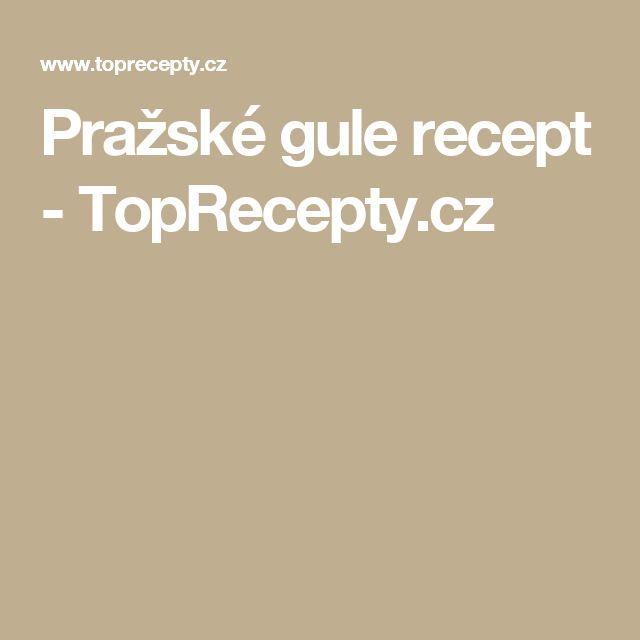 Pražské gule recept - TopRecepty.cz